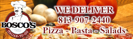 Bosco's Italian to Go: WE DELIVER 813-907-2440 Pizza - Pasta - Salads - Wings